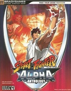 Street Fighter Alpha Anthology strategy guide