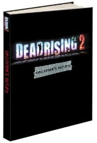 Dead Rising 2 Collectors Edition strategy guide