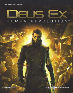 Deus Ex: Human Revolution Strategy Guide
