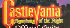 One-a-Wednesday: From the Strategy Guide Archive–Castlevania Symphony of the Night Official Guide