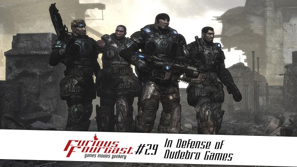 furious-fourcast-29-in-defense-of-dudebro-games-600